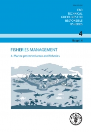 FAO Technical Guidelines For Responsible Fisheries Supplement 4: Marine Protected Areas and Fisheries, 2011