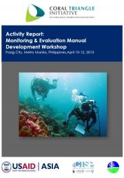 Report: Monitoring & Evaluation Manual Development Workshop, Manila, Philippines,April 10-12 2013