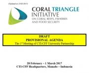 Draft Provisional Agenda: The 1st CTI-CFF University Partnership Meeting